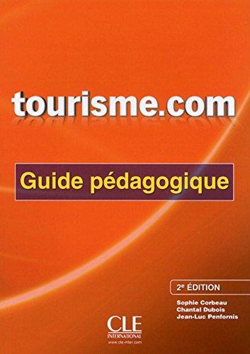 Tourisme. com - Guide pdagogique - 2me dition