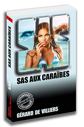 SAS 8 SAS aux Caraïbes