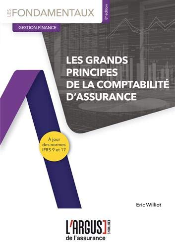 Les grands principes de la comptabilité d'assurance