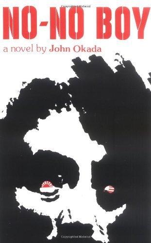 No-No Boy (Classics of Asian American Literature) by John Okada (1978-02-01)