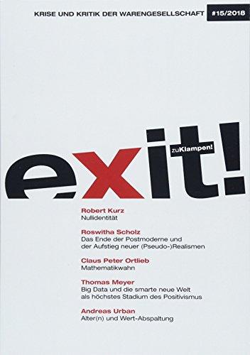 exit! Krise und Kritik der Warengesellschaft: Jahrgang 15, Heft 15