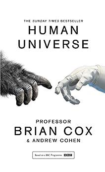 Human Universe by [Cox, Professor Brian, Cohen, Andrew]