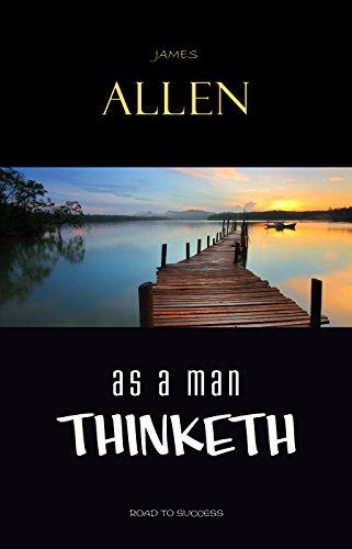 As a Man Thinketh (Road to Success)