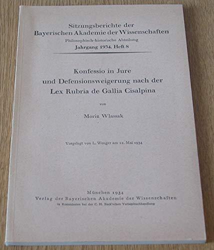 Konfessio in Jure und Defensionsverweigerung nach der Lex Rubria de Gallia Cisalpina