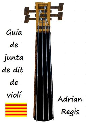 Guia de Junta de dit de violí (Catalan Edition) por Adrian Regis