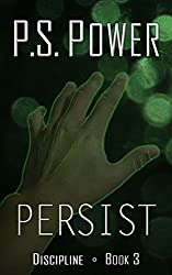 Persist (Discipline Book 3) (English Edition)