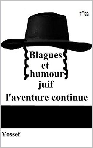 Blagues et humour juif, l'aventure continue par Bernard Guibert