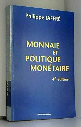 Monnaie et politique monétaire