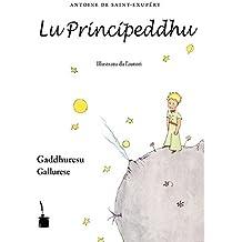 Lu Principeddhu: Le Petit Prince / Der kleine Prinz – Gallurese