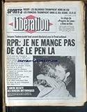 LIBERATION [No 1178] du 04/03/1985 - RUGBY - LES IRLANDAIS TRIOMPHENT HORS DU JEU - LE SIEGE DU PROGRES DE LYON A BIEN EU LIEU - JACQUES TOUBON EXCLUT TOUT ACCORD ELECTORAL AVEC LE FRONT NATIONAL - L'AMERE DEFAITE DES MINEURS BRITANNIQUES.
