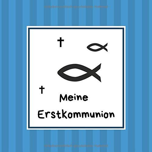 Meine Erstkommunion: Gästebuch / Erinnerungsbuch zum Eintragen von Glückwünschen zur heiligen Kommunion | 100 Seiten | Ichthys blau