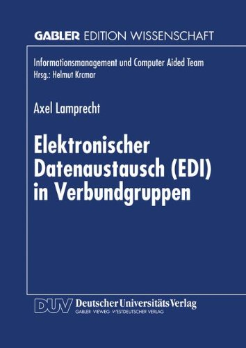 Elektronischer Datenaustausch (Edi) in Verbundgruppen (Informationsmanagement und Computer Aided Team)