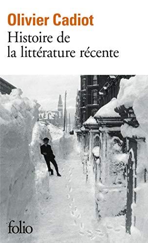 Histoire de la littérature récente (Tome 1) par Olivier Cadiot