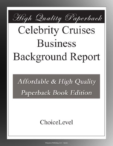 celebrity-cruises-business-background-report