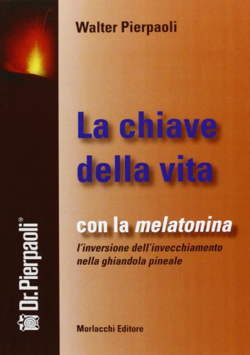 la-chiave-della-vita-con-la-melatonina-linversione-dellinvecchiamento-nella-ghiandola-pineale