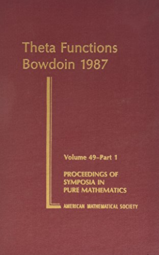 Theta Functions, Part 1: Bowdoin 1987 (Proceedings of Symposia in Pure Mathematics)