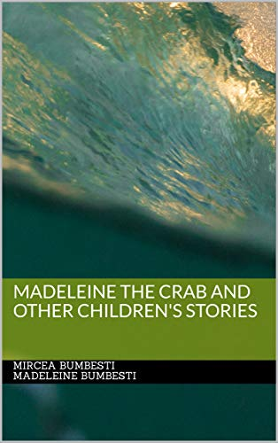Madeleine The Crab And Other Children's Stories (English Edition)