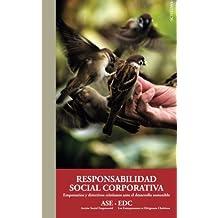 Responsabilidad social corporativa: Empresarios y directivos cristianos ante el desarrollo sostenible: Volume 2 (Aportes Monográficos)
