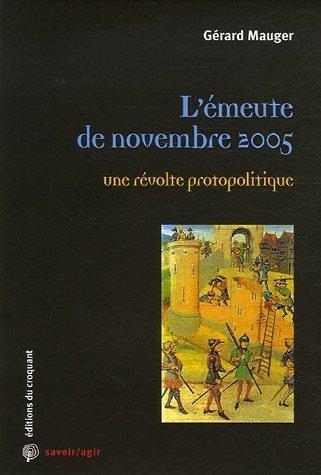 L'émeute de novembre 2005 : Une ré...