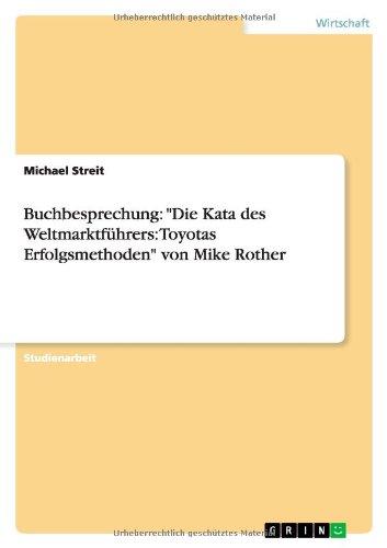 """Buchbesprechung: """"Die Kata des Weltmarktführers: Toyotas Erfolgsmethoden"""" von Mike Rother thumbnail"""