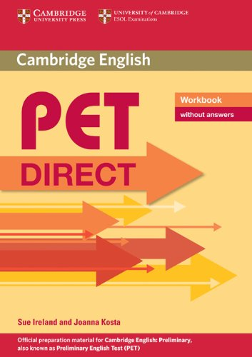 Pet direct. Workbook. Without answers. Per la Scuola media. Con espansione online (Cambridge Books for Cambridge Exams)