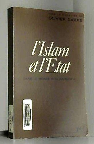 L'Islam et l'Etat dans le monde d'aujourd'hui