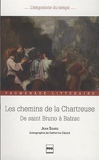 Les chemins de la Chartreuse par Jean Sgard