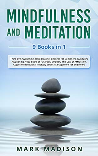 Mindfulness and Meditation: 9 Books in 1 - Third Eye ...
