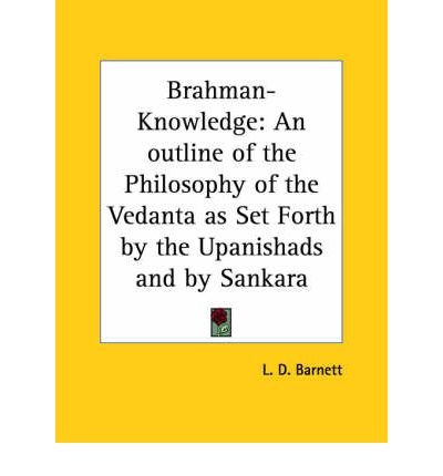 Brahman-knowledge: An Outline of the Philosophy of the Vedanta as Set Forth by the Upanishads and by Sankara (1907) (Paperback) - Common