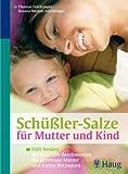 Schüßler-Salze für Mutter und Kind (Amazon.de)