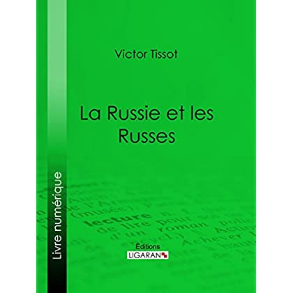 La Russie et les Russes