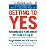 [(Getting to Yes: Negotiating Agreement without Giving in)] [ By (author) Roger Fisher, By (author) William Ury, By (author) Bruce Patton ] [July, 2008] - Penguin Putnam Inc - 08/07/2008