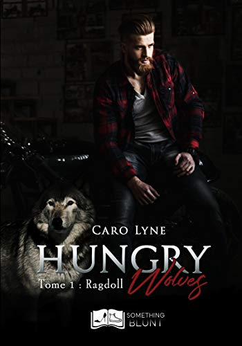 Hungry Wolves, tome 1 : Ragdoll (Something Blunt) par  Something Else Editions