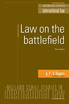 Law on the Battlefied par [Rogers, A.P.V.]