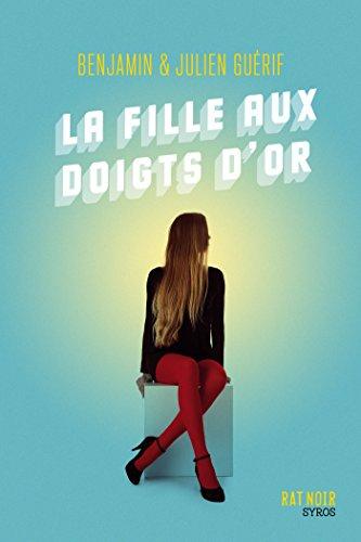 La fille aux doigts d'or par Julien Guérif