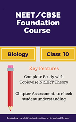 NEET/CBSE Foundation Course in Biology for Class 10: Bridging Gap Between CBSE AND Competitive Exams (English Edition) (Gap Bridging 10 The)