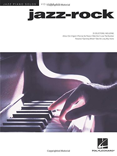 Jazz-Rock: Jazz Piano Solos Series Volume 53 (Hal Leonard Jazz Piano)