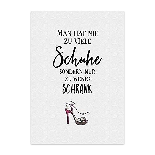 Kunstdruck, Poster mit Spruch - Man HAT NIE ZU VIELE Schuhe - Typografie-Bild auf hochwertigem Karton - Plakat, Druck, Print, Wandbild
