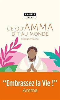 Ce qu'Amma dit au monde par Mata Amritanandamayi