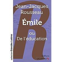 Emile: ou De l'éducation