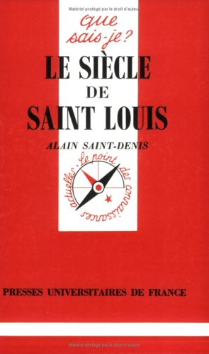 Le siècle de saint Louis
