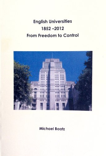 English Universities 1852-2012: From Freedom to Control