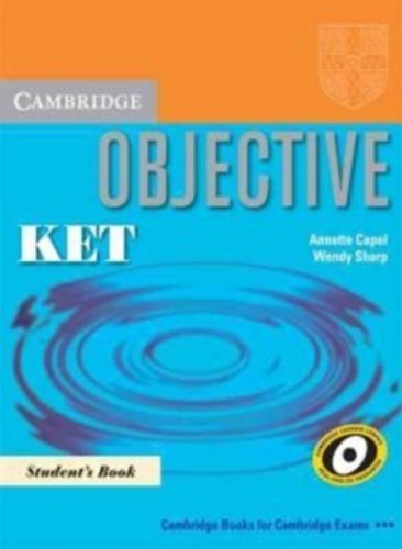 Objective KET for Schools Practice Test Booklet with answers with Audio CD by Annette Capel (2009-05-11)