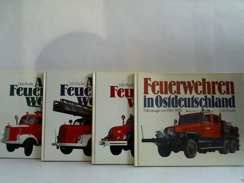 Alte Feuerwehren / Feuerwehren in Ostdeutschland. 4 Bände