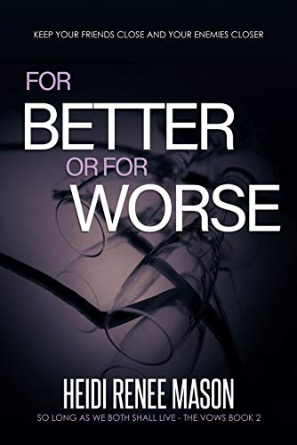 For Better or For Worse (The Vows Trilogy Book 2) (English Edition) Renee Jewel