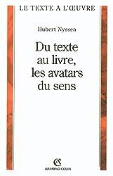 Du texte au livre, les avatars du sens