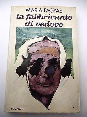 MARIA FAGYAS: Il fabbricante di vedove - 1979 CLUB ITALIANO DEI LETTORI A29