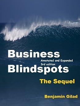 Business Blindspots - The Sequel by [Gilad, Benjamin]