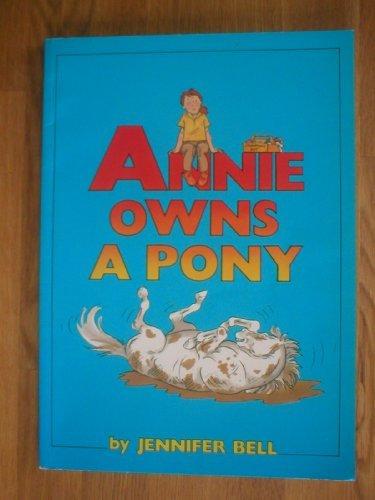 Annie owns a pony.