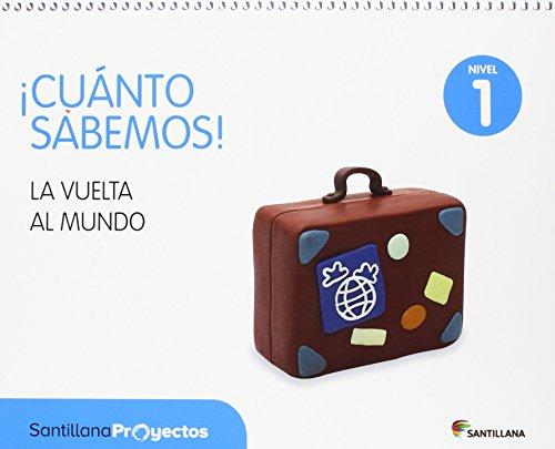 CUANTO SABEMOS NIVEL 1 LA VUELTA AL MUNDO - 9788468037653